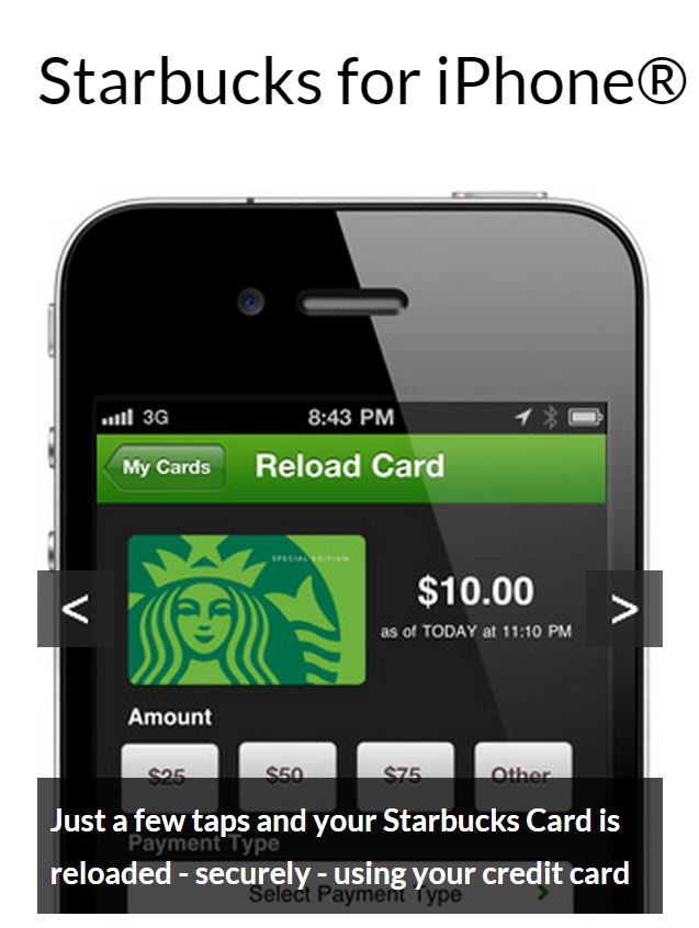 Starbucks has a mobile app
