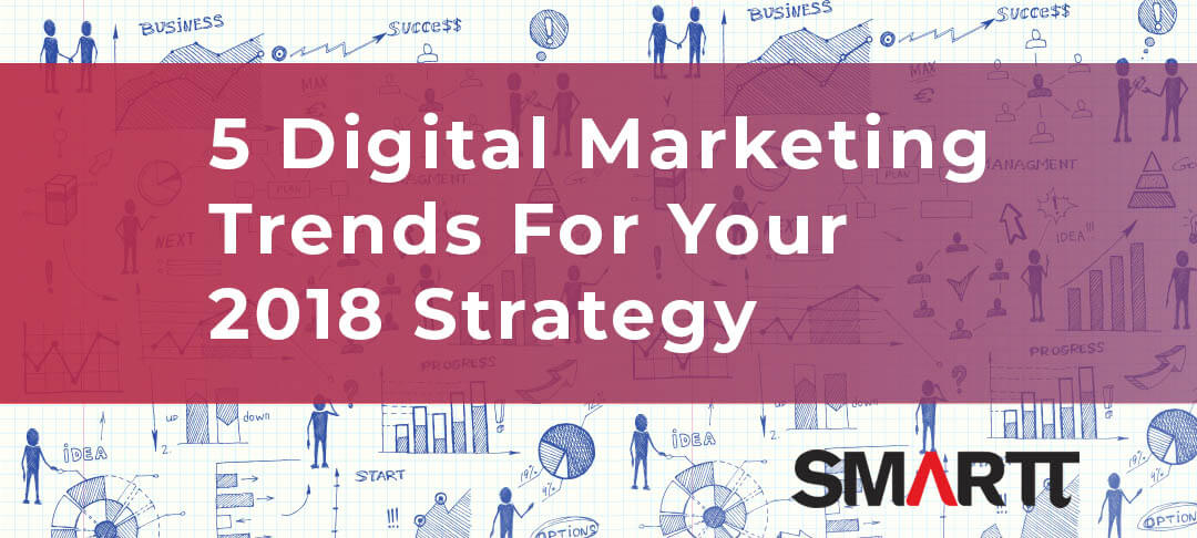 5 digital marketing trends in 2018 cover