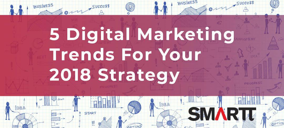 5 digital marketing trends in 2018 cover